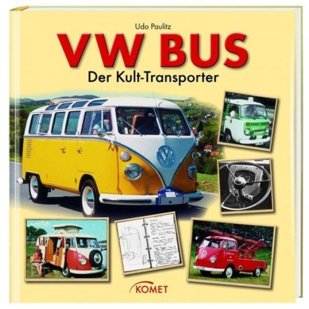 Livre VW Bus le transporteur culte