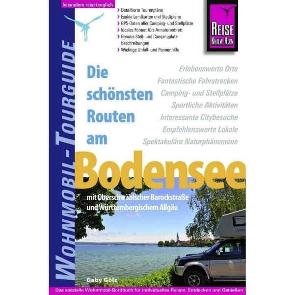 Reise Know-How Wohnmobil-Tourguide - Les plus belles routes du lac de Constance Région du lac de Constance